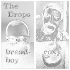 The Drops - Breadboy/Roxy
