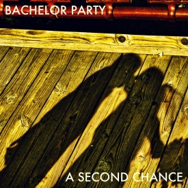 Bachelor Party - A Second Chance